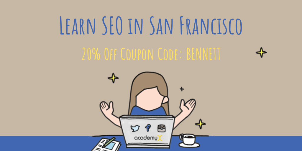 Special Price on April SEO Course at Academy X